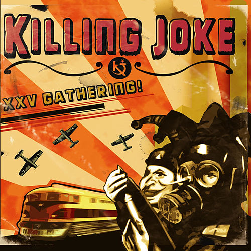 25Th Gathering Let Us Prey de Killing Joke