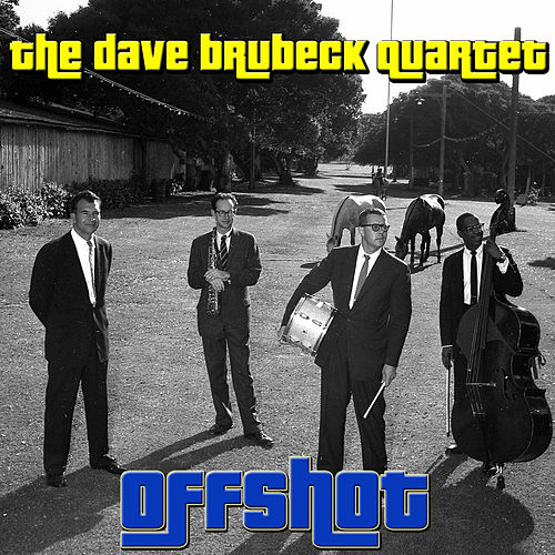 Offshot by The Dave Brubeck Quartet