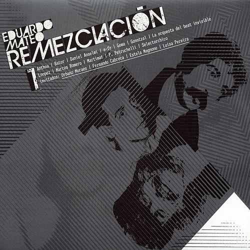 Eduardo Mateo Remezclación 1 by Various Artists