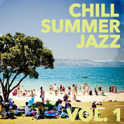 Chill Jazz Summer, Vol. 1 de Various Artists