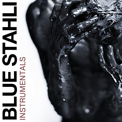 Blue Stahli (Instrumentals) de Blue Stahli