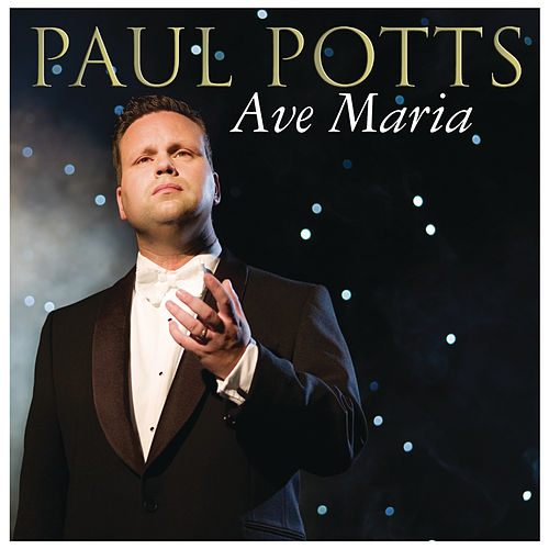 Ave Maria by Paul Potts