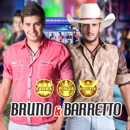 Farra, Pinga e Foguete de Bruno & Barretto
