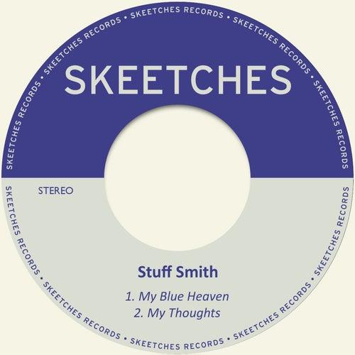 My Blue Heaven by Stuff Smith