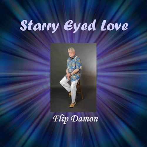 Starry Eyed Love by Flip Damon