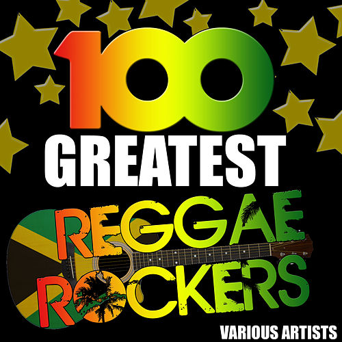 100 Greatest Reggae Rockers de Various Artists