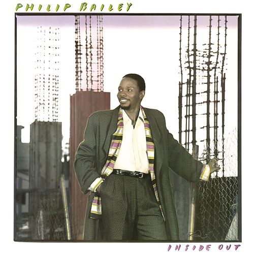Inside Out (Bonus Track Version) by Philip Bailey