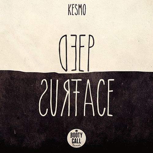 Deep Surface by Kesmo