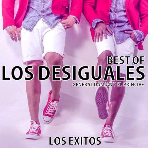 LOS DESIGUALES - LOS EXITOS (BEST OF) (General Damian y el Principe) de Los Desiguales