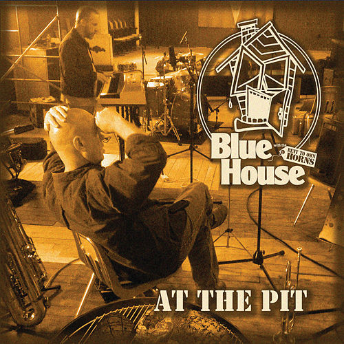 At the Pit (Live) by Blue House