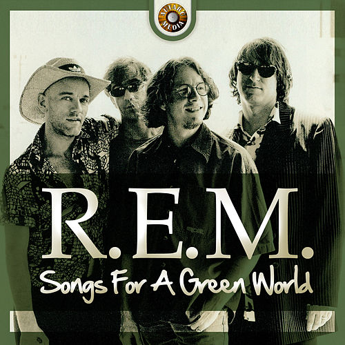 Songs for a Green World de R.E.M.