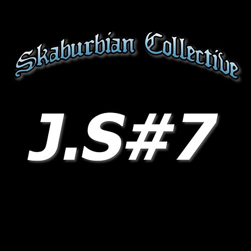 J.S#7 by Skaburbian Collective
