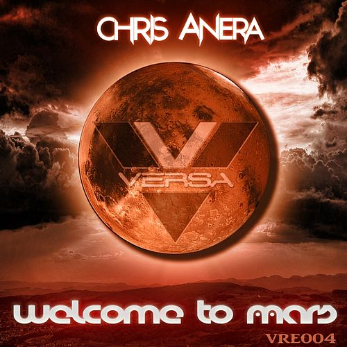 Welcome To Mars by Chris Anera
