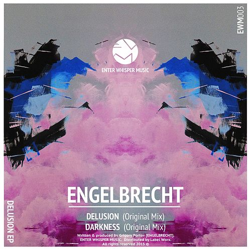 Delusion - Single by Engelbrecht