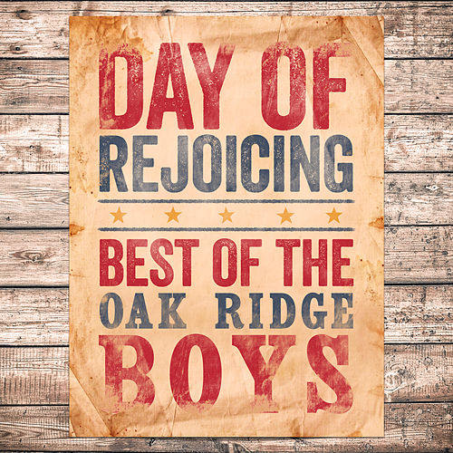 Day Of Rejoicing - Best Of (Re-recording) de The Oak Ridge Boys