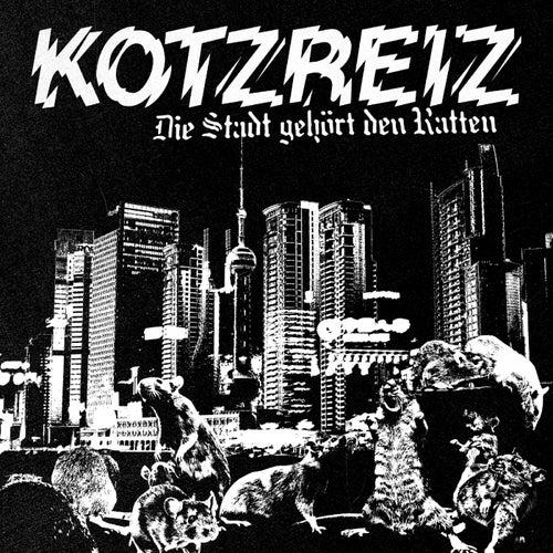 Die Stadt gehört den Ratten von Kotzreiz
