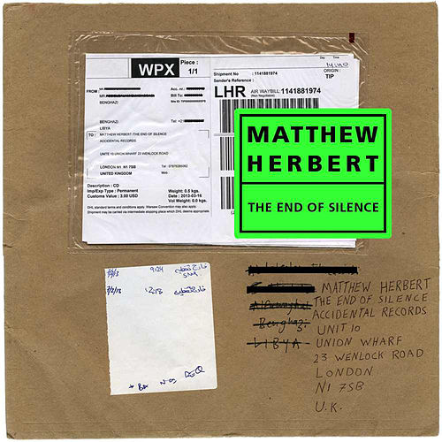 The End Of Silence de Matthew Herbert