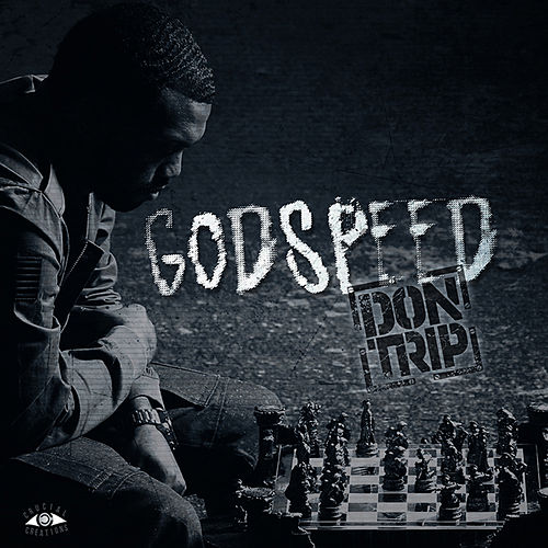 Godspeed - Clean Version von Don Trip