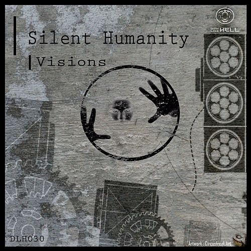 Visions by Silent Humanity
