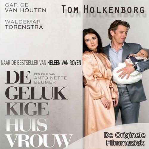 De Gelukkige Huisvrouw (De Originele Filmmuziek) de Tom Holkenborg