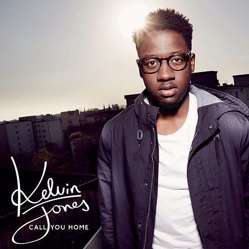Call You Home von Kelvin Jones