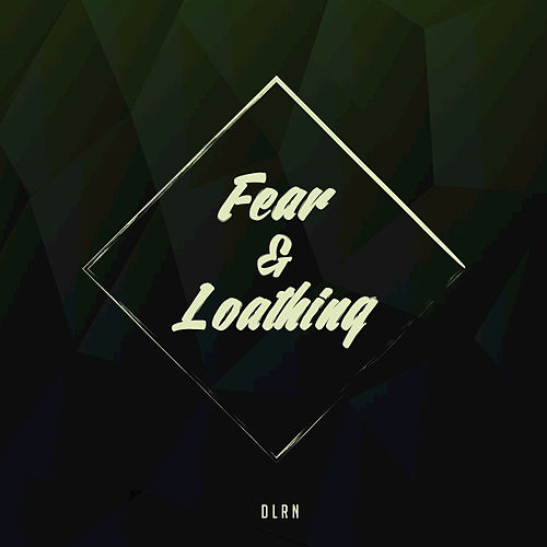 Fear and Loathing (feat. Stevie Nader) de Dlrn