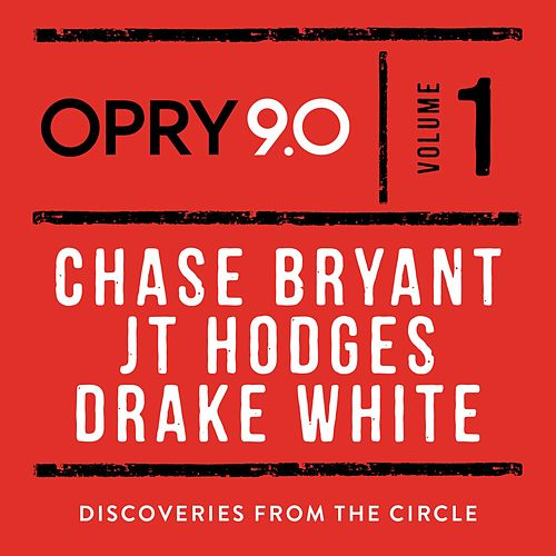 Opry 9.0: Discoveries from the Circle, Vol. 1 by Various Artists