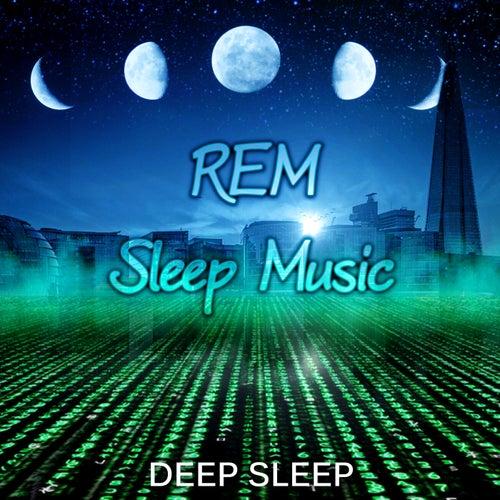 REM Sleep Music: Deep Sleep - Relaxing Music to Sleep, Lucid Dream Songs, Regulate Sleep, Relaxing Piano, Deep Sleep Therapy, Sleep Aid, Hypnosis for Dream by Deep Sleep Music Society