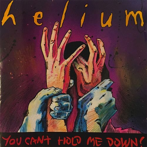 You Can't Hold Me Down von Helium