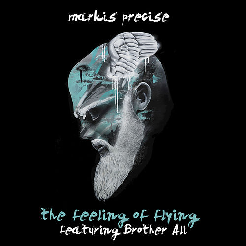 The Feeling Of Flying (feat. Brother Ali) de Markis Precise