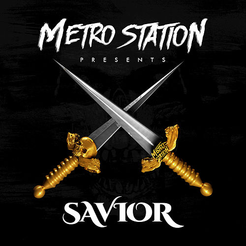 Savior by Metro Station