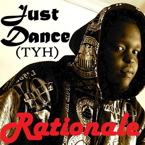 Just Dance (TYH) - Single de Rationale