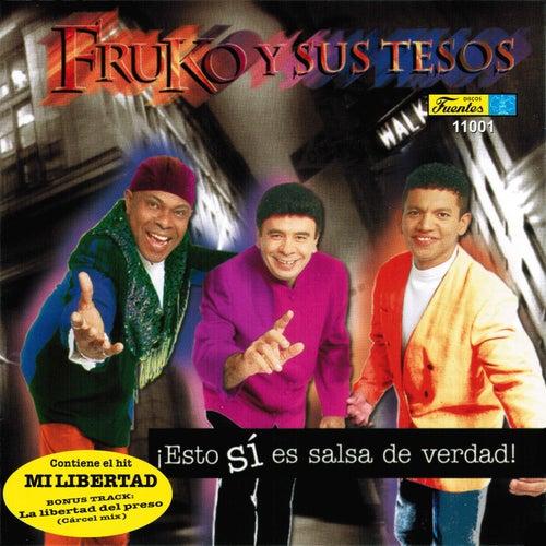 Esto Si Es Salsa de Verdad by Fruko Y Sus Tesos