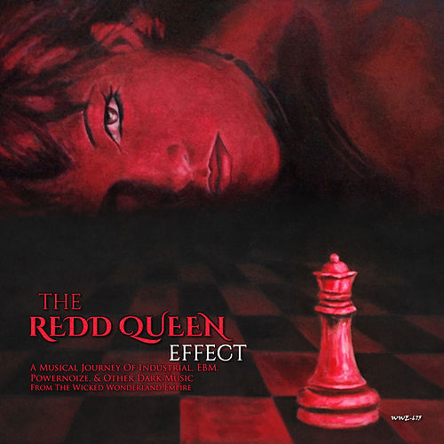 The Redd Queen Effect: A Musical Journey Of Industrial, EBM, Powernoize, & Other Dark Music de Various Artists