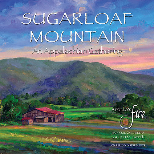 Sugarloaf Mountain: An Appalachian Gathering von Various Artists