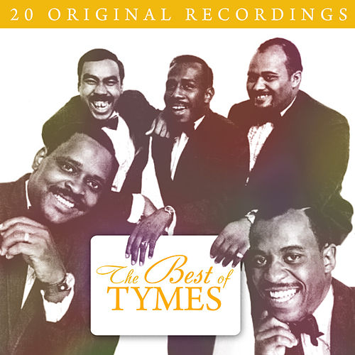 The Best Of Tymes de The Tymes