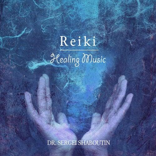 Reiki Healing Music by Dr. Sergei Shaboutin