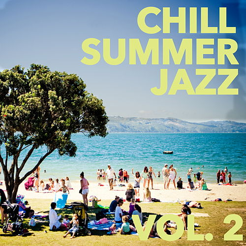 Chill Jazz Summer, Vol. 2 de Various Artists