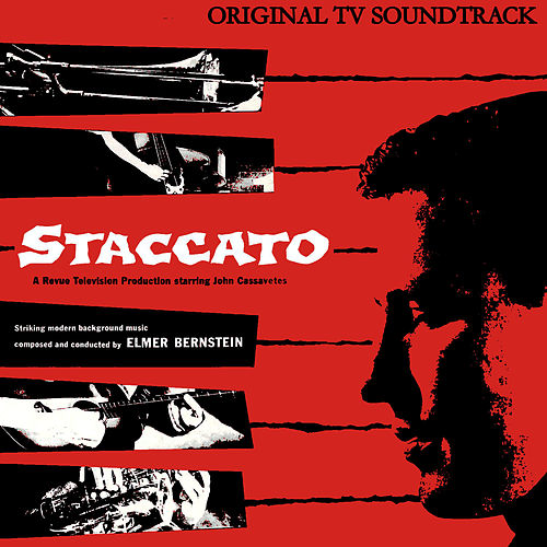 Staccato (Original Tv Soundtrack) von Elmer Bernstein