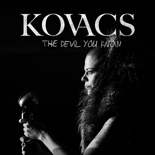 The Devil You Know von Kovacs