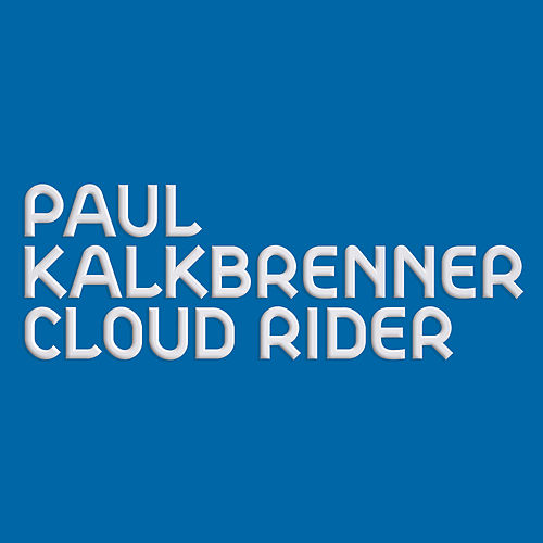 Cloud Rider de Paul Kalkbrenner