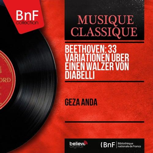 Beethoven: 33 Variationen über einen Walzer von Diabelli (Mono Version) by Géza Anda