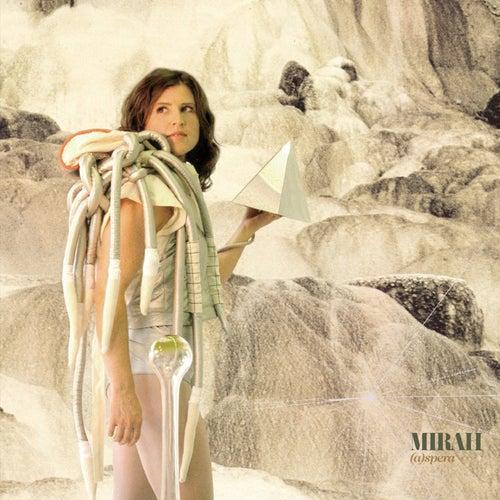 (A)Spera van Mirah