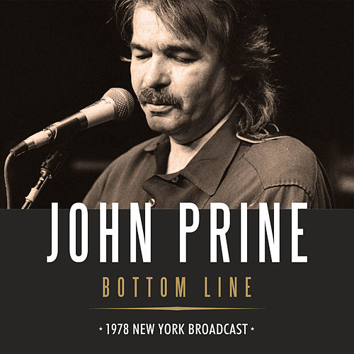Bottom Line (Live) by John Prine