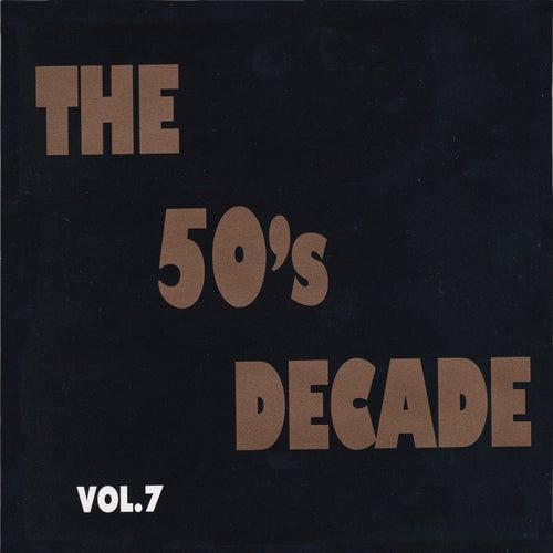 The 50's Decade, Vol. 7 von Various Artists