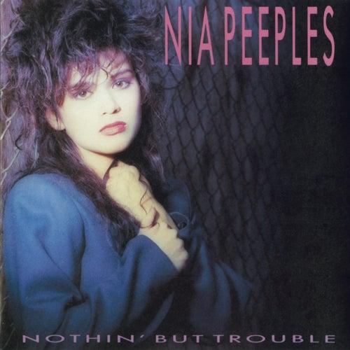 Nothin' But Trouble de Nia Peeples