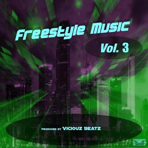 Freestyle Music, Vol. 3 von Viciouz Beatz