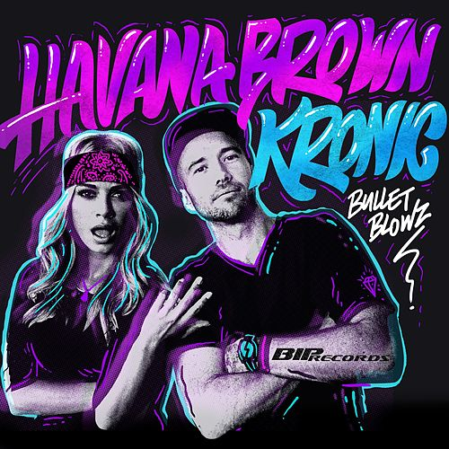 Bullet Blowz Radio Edit de Havana Brown