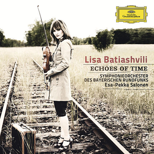 Echoes of Time von Lisa Batiashvili