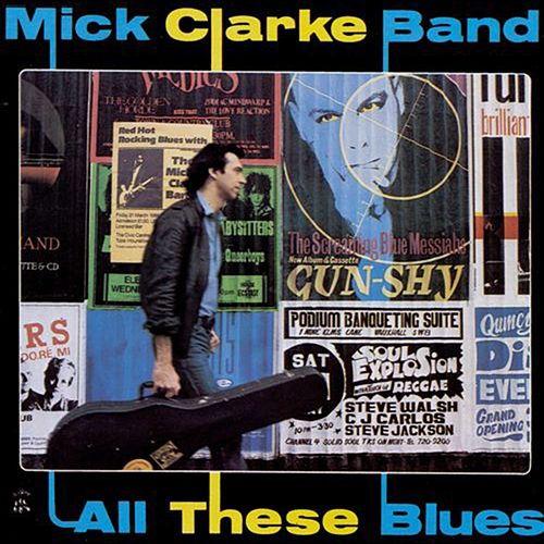 All These Blues de Mick Clarke